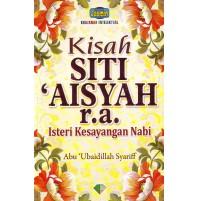 KISAH SITI AISYAH R.A